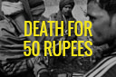Death for 50 Rupees